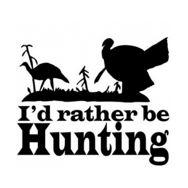 Id Rather Be Hunting Decal