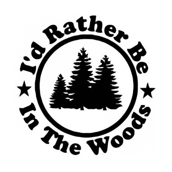 Id Rather Be In The Woods Decal
