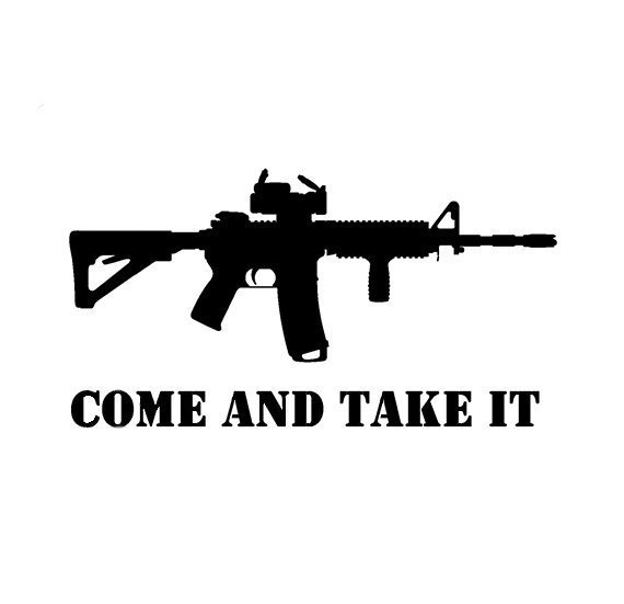 Come and Take it Decal Sticker